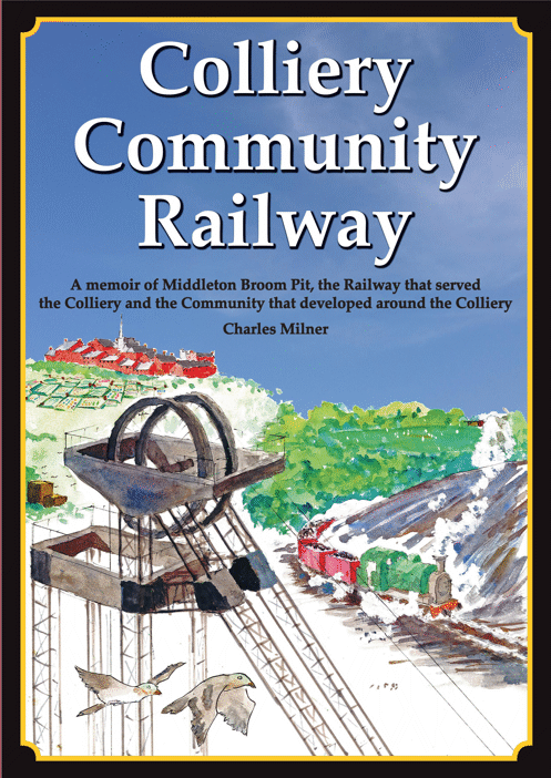 The front cover of Colliery Community Railway